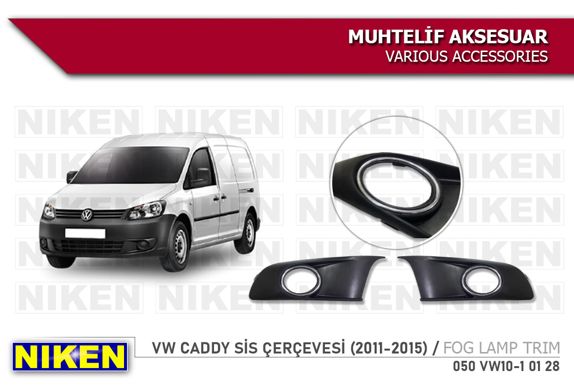 VW CADDY  SİS ÇERÇEVESİ (2011-2015)