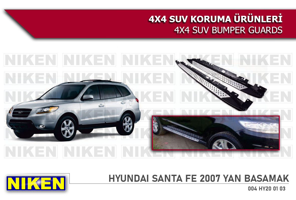 HYUNDAI SANTA FE 2007 YAN BASAMAK BMW MODEL (SFE-S