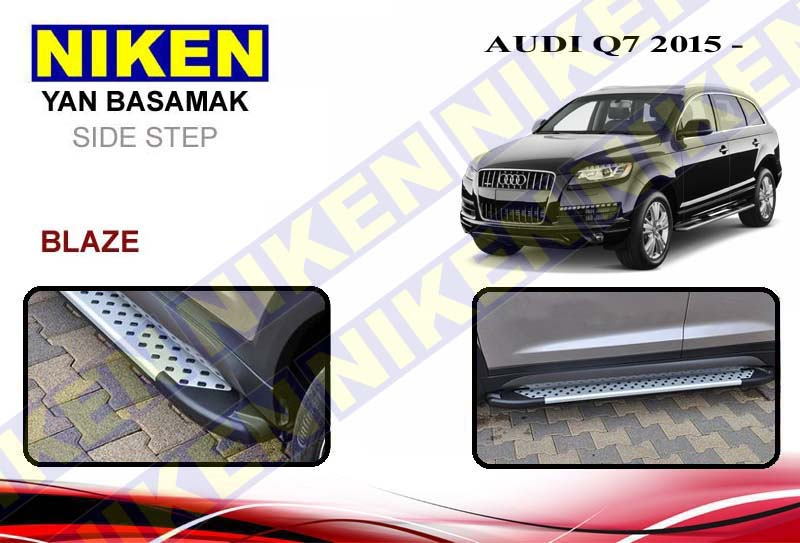 AUDI Q7 2015> YAN BASAMAK BLAZE 213 cm